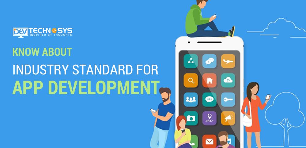 app development industry standards