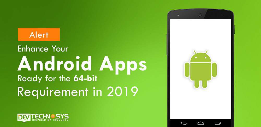 Android App for 64 Bit Requirement