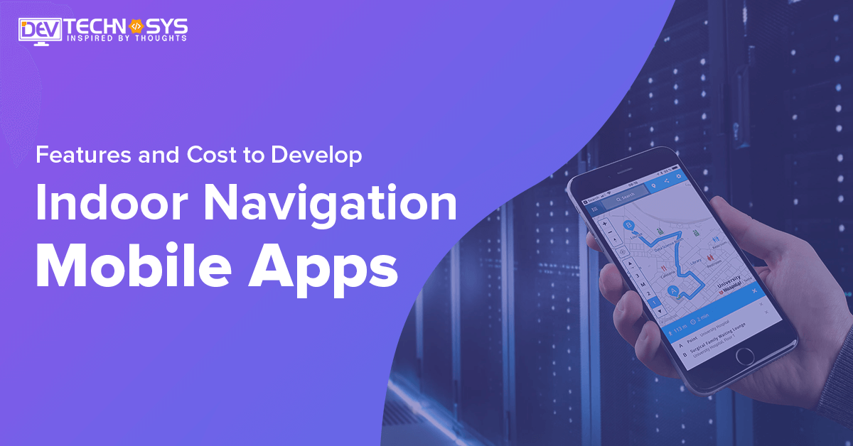 Indoor Navigation Mobile app development cost