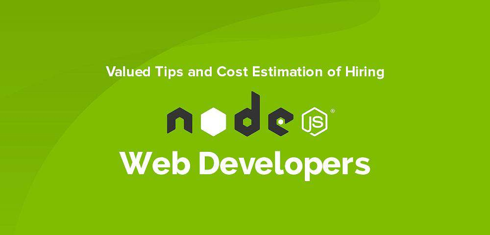 Hiring Node JS Web Developers