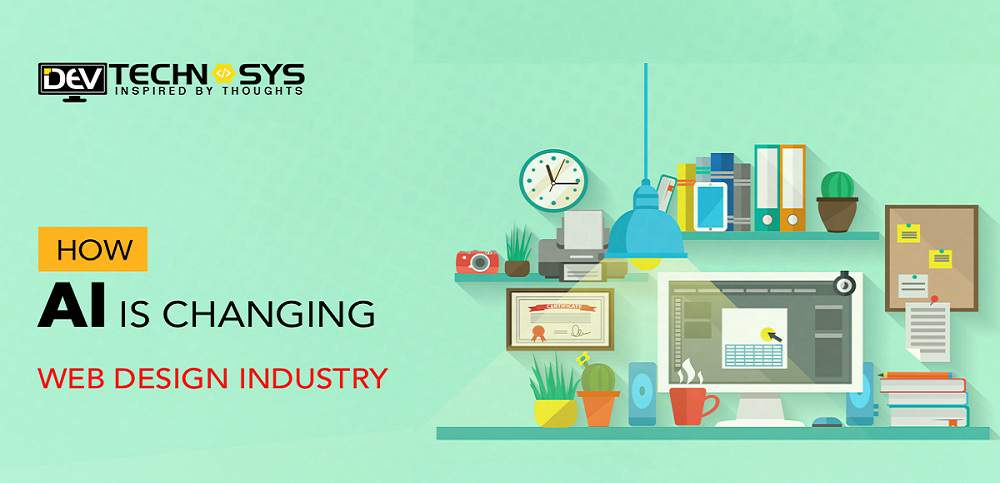 AI changing web designing industry