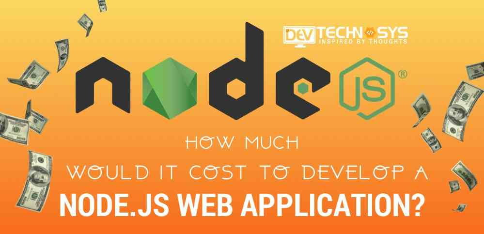 How Much Would it Cost to Develop a Node js Web Application?