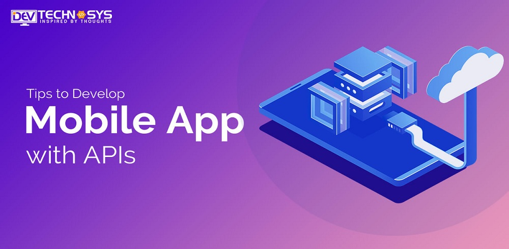 Mobile App Development APIS