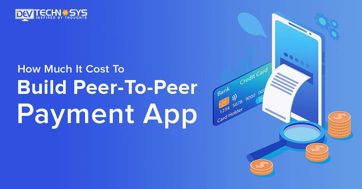 build Peer to Peer payment app