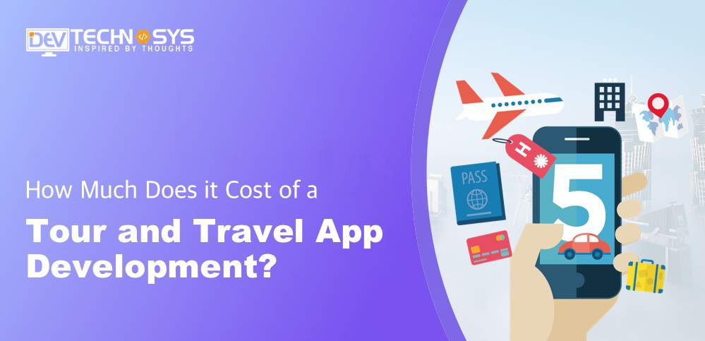 Tour and Travel App Development Cost
