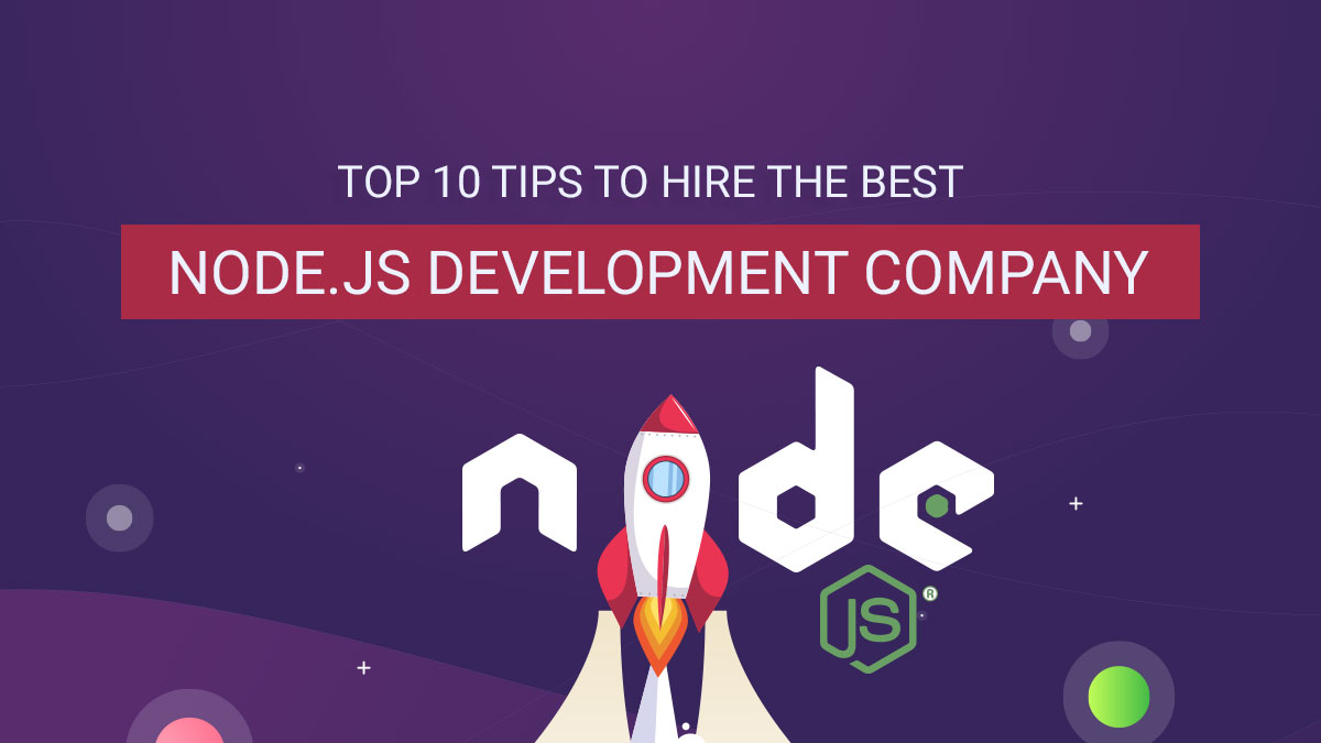 Top-10-tips-to-hire-the-best-node-js-development-company